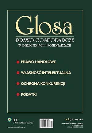 Glosa Prawo Gospodarcze wOrzeczeniach iKomentarzach nr2/2012