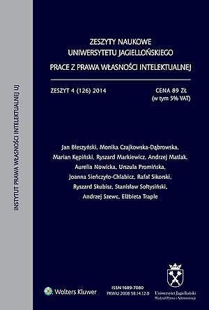 Zeszyty Naukowej Uniwersytetu Jagiellońskiego (ZNUJ) Prace zprawa własności intelektualnej