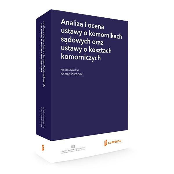 analiza-ocena-ustawy-komornikach-sadowych-oraz-kosztach-komorniczych-marciniak