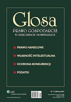 Glosa Prawo Gospodarcze wOrzeczeniach iKomentarzach nr1/2012