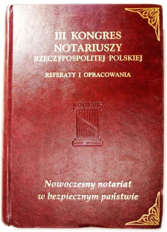 iii-kongres-notariuszy-rp-referaty-opracowania