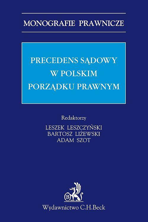 precedens-polskim-porzadku-prawnym-leszczynski-lizewski-szot