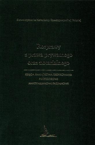 rozprawy-prawa-cywilnego-notarialnego-ksiega-pamiatkowa-maksymilianowi-pazdanowi