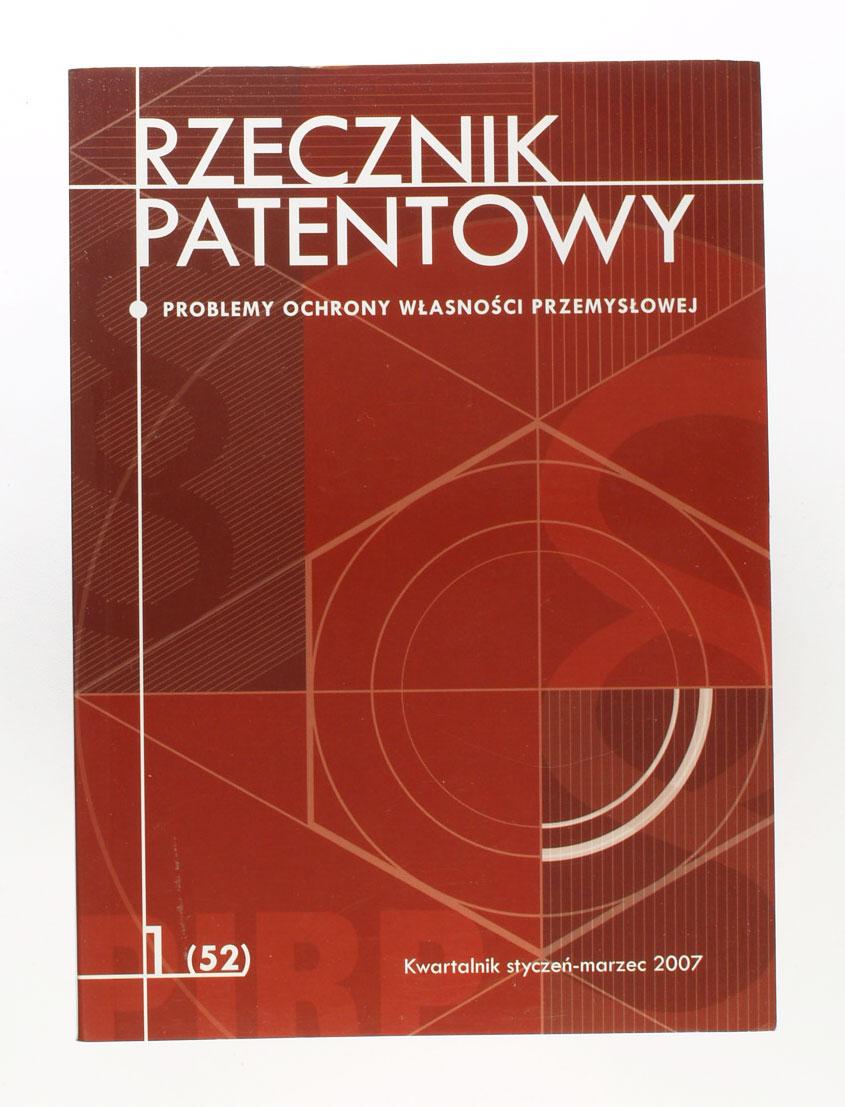 Rzecznik Patentowy. Kwartalnik. Styczeń-marzec 2007