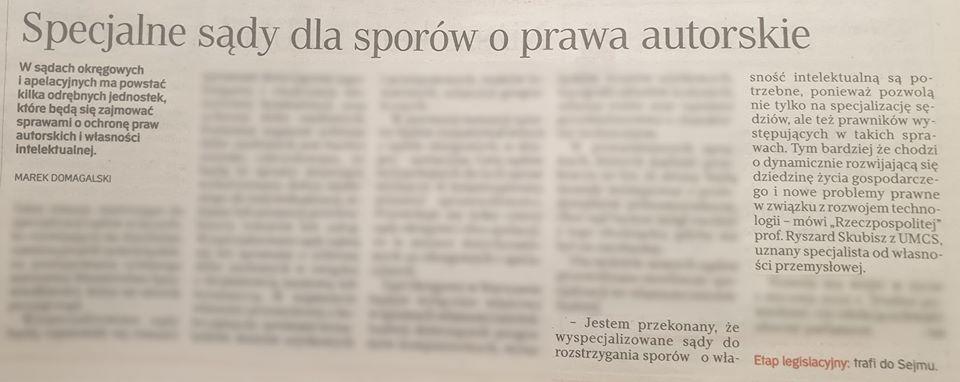 Rzeczpospolita. Specjalne sądy dla sporów oprawa autorskie. Komentarz Prof.Ryszarda Skubisza