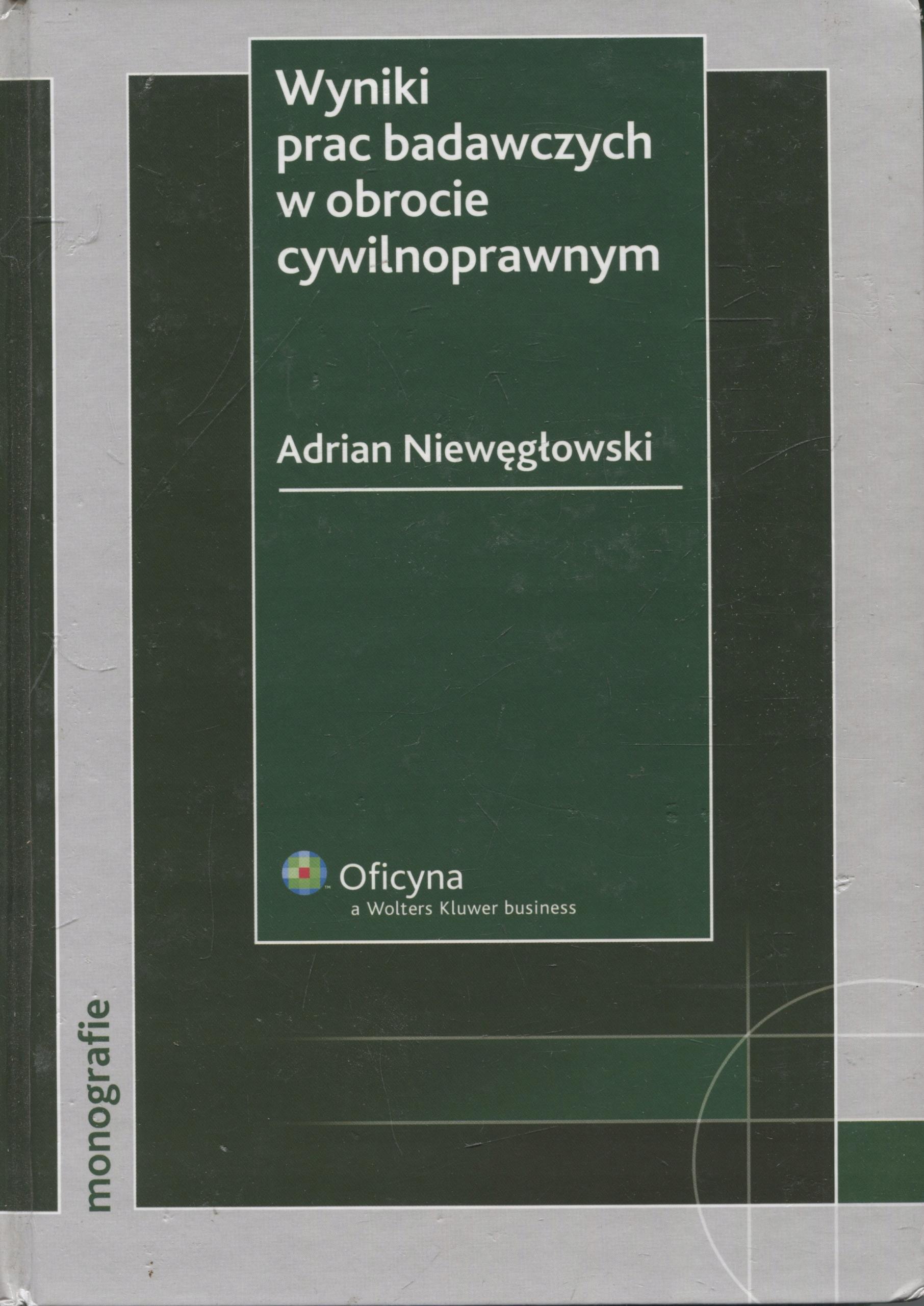 Wyniki prac badawczych wobrocie cywilnoprawnym. Adrian Niewęgłowski