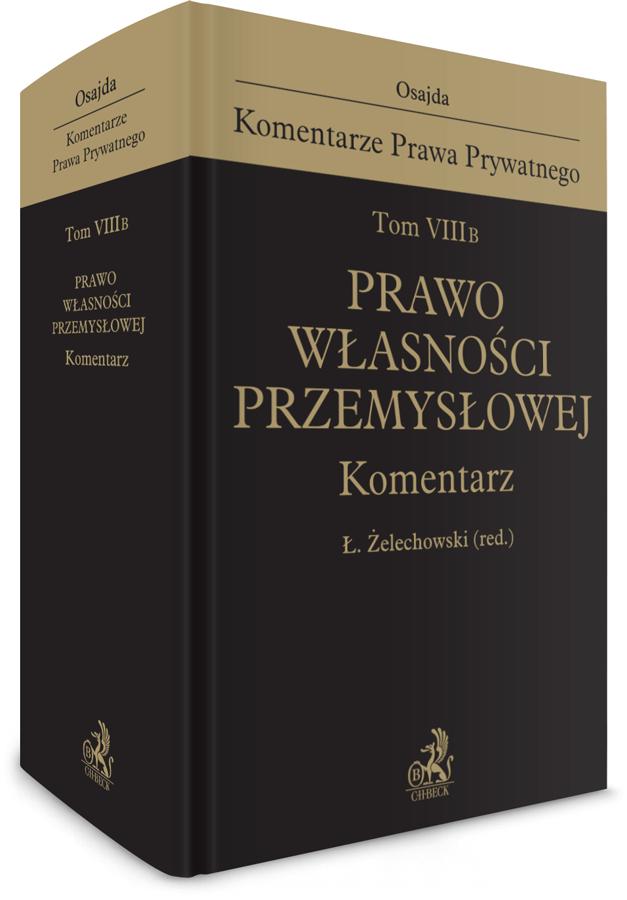 19990-tom-viii-b-prawo-wlasnosci-przemyslowej-komentarz-agnieszka-antonowicz-zahorska (1)