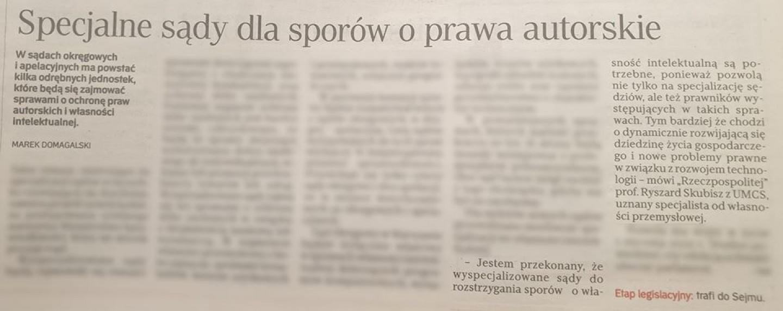 Rzeczpospolita. Specjalne sądy dla sporów o prawa autorskie. Komentarz Prof. Ryszarda Skubisza
