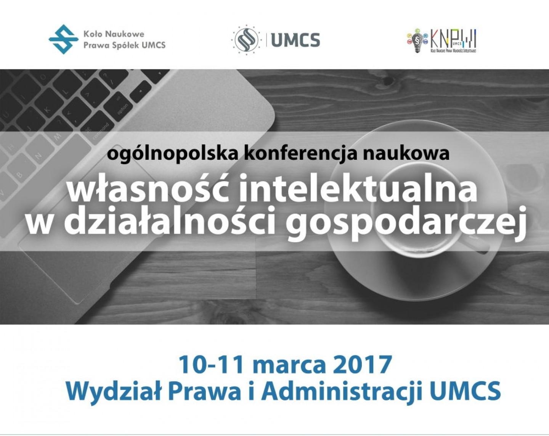Konferencja Własność Intelektualna w Działalności Gospodarczej